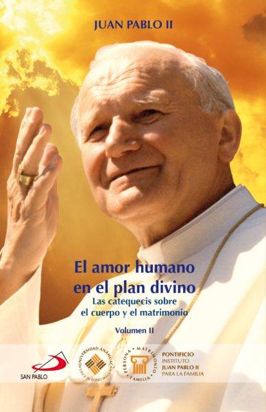 El amor humano en el plan divino Vol. II
