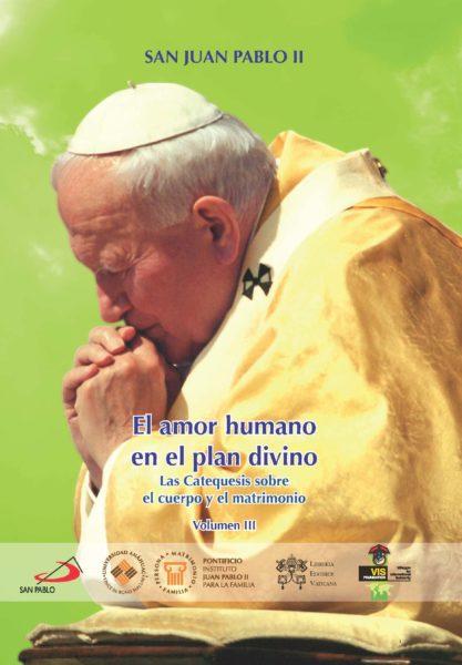 El amor humano en el plan divino Vol. III