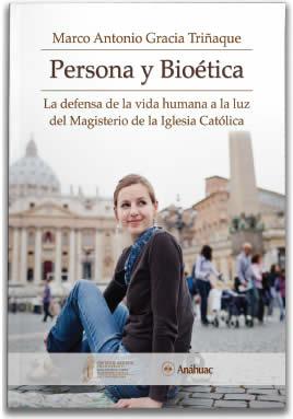 Persona y Bioética (Impresión bajo demanda)