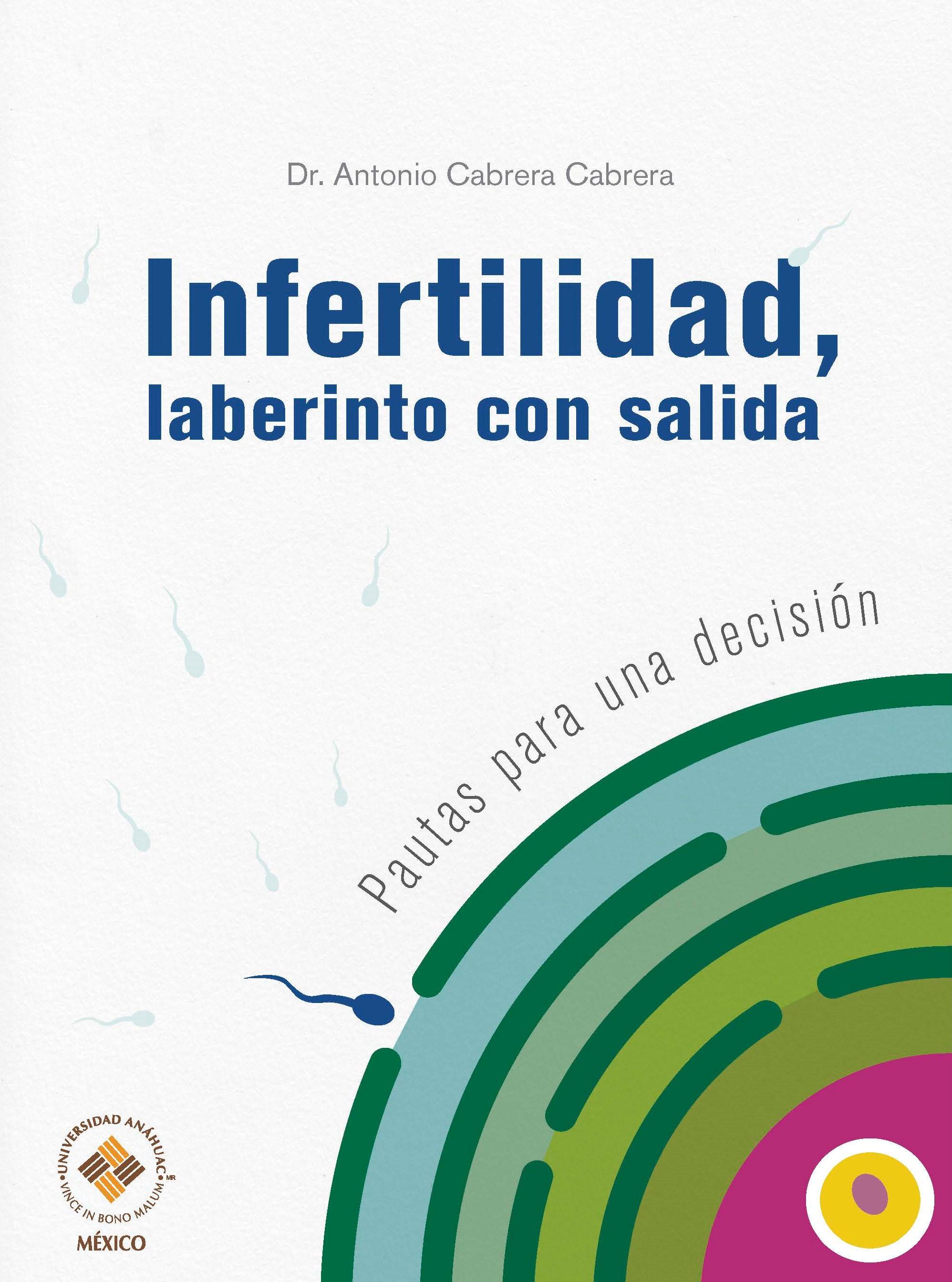 Infertilidad, laberinto con salida