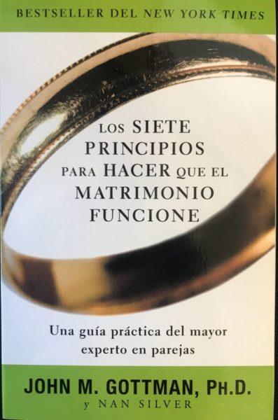 -Temporalmente agotado por proceso de reimpresión- Los siete principios para hacer que el matrimonio funcione.