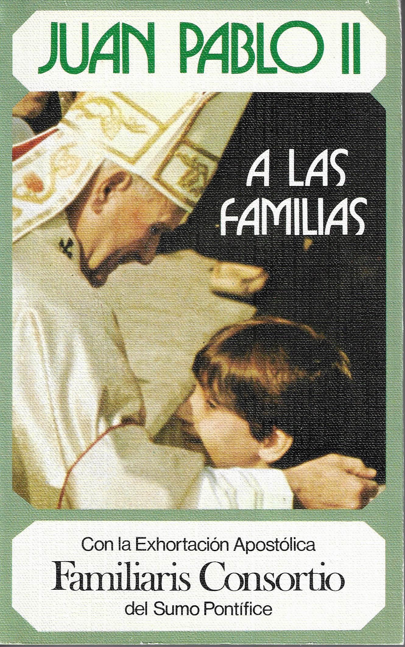 Juan Pablo II a las familias