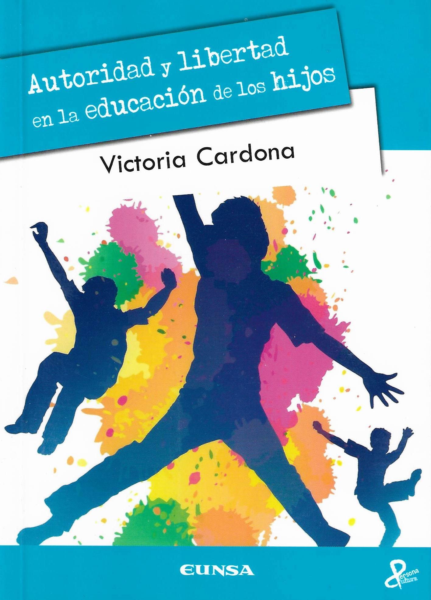 Autoridad y libertad en la educación de los hijos