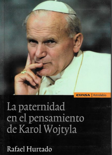 La paternidad en el pensamiento de Juan Pablo II
