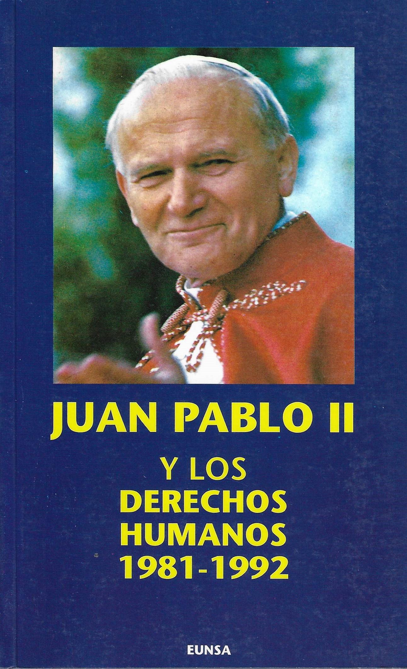 Juan Pablo II y los derechos humanos (1981-1992 )
