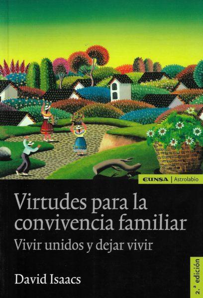 Virtudes para la convivencia familiar