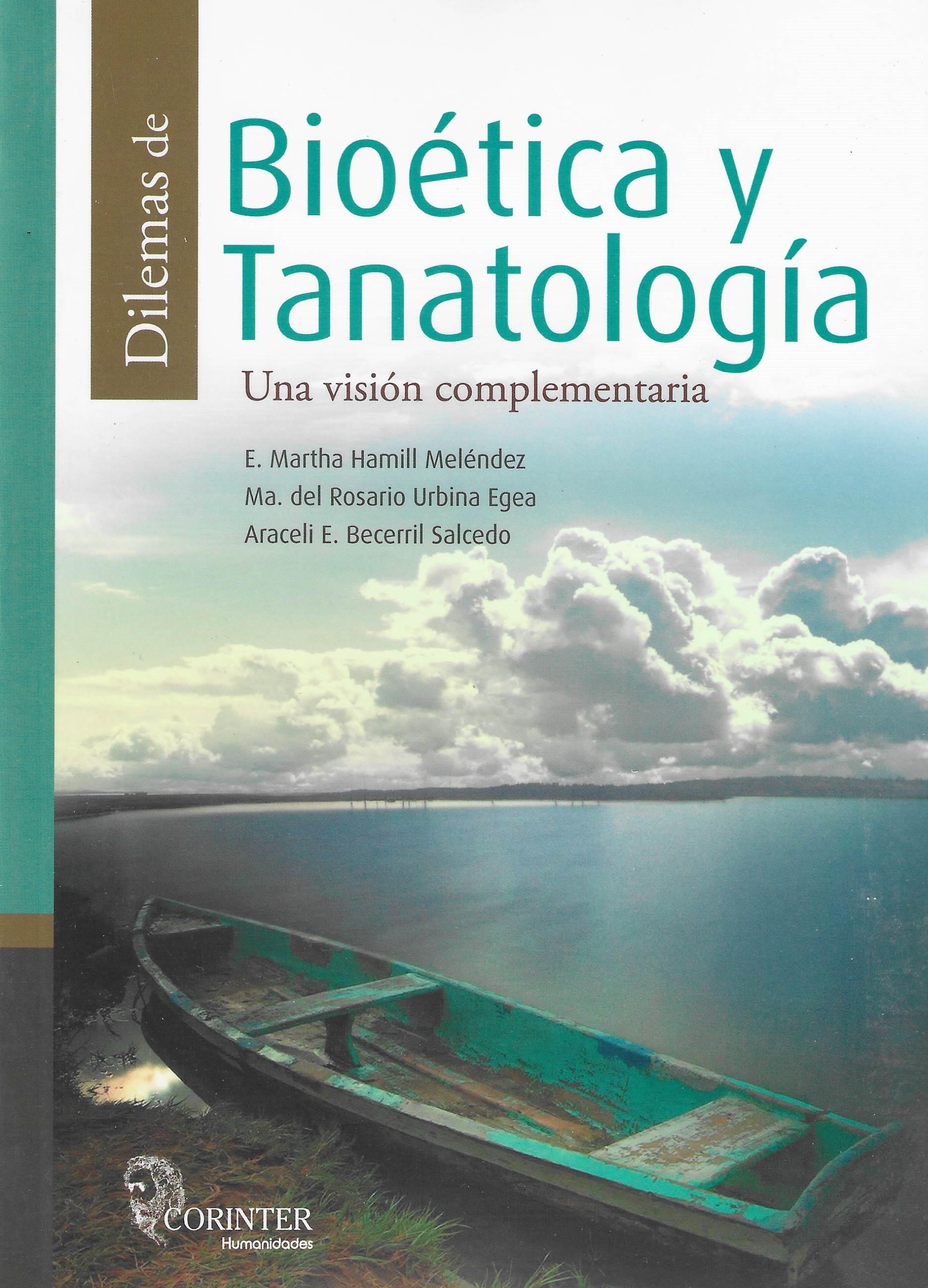 Dilemas de Bioética y Tanatología. Una visión complementaria