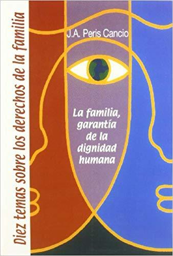 10 Temas sobre los Derechos de la Familia