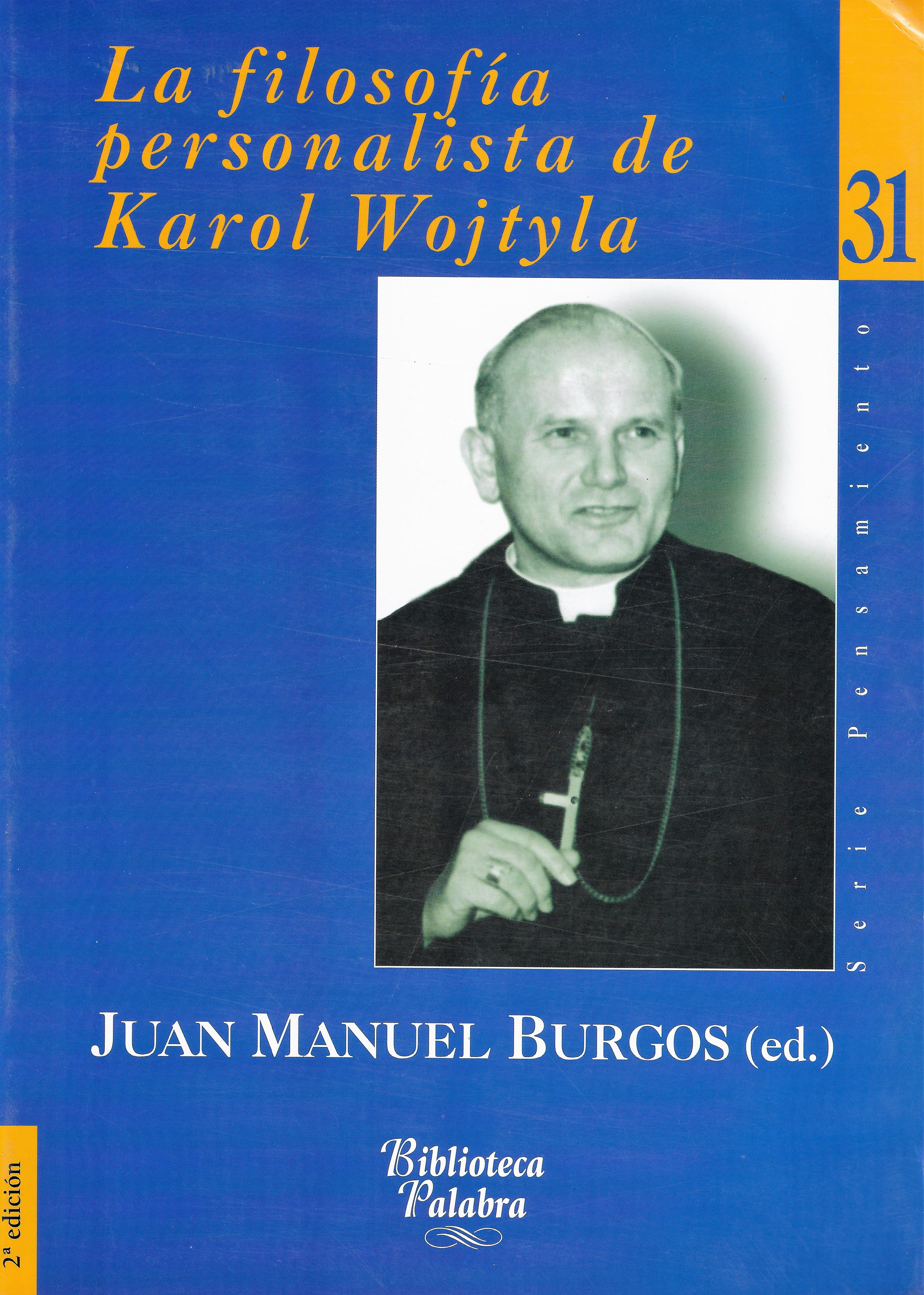 La Filosofía Personalista de Karol Wojtyla