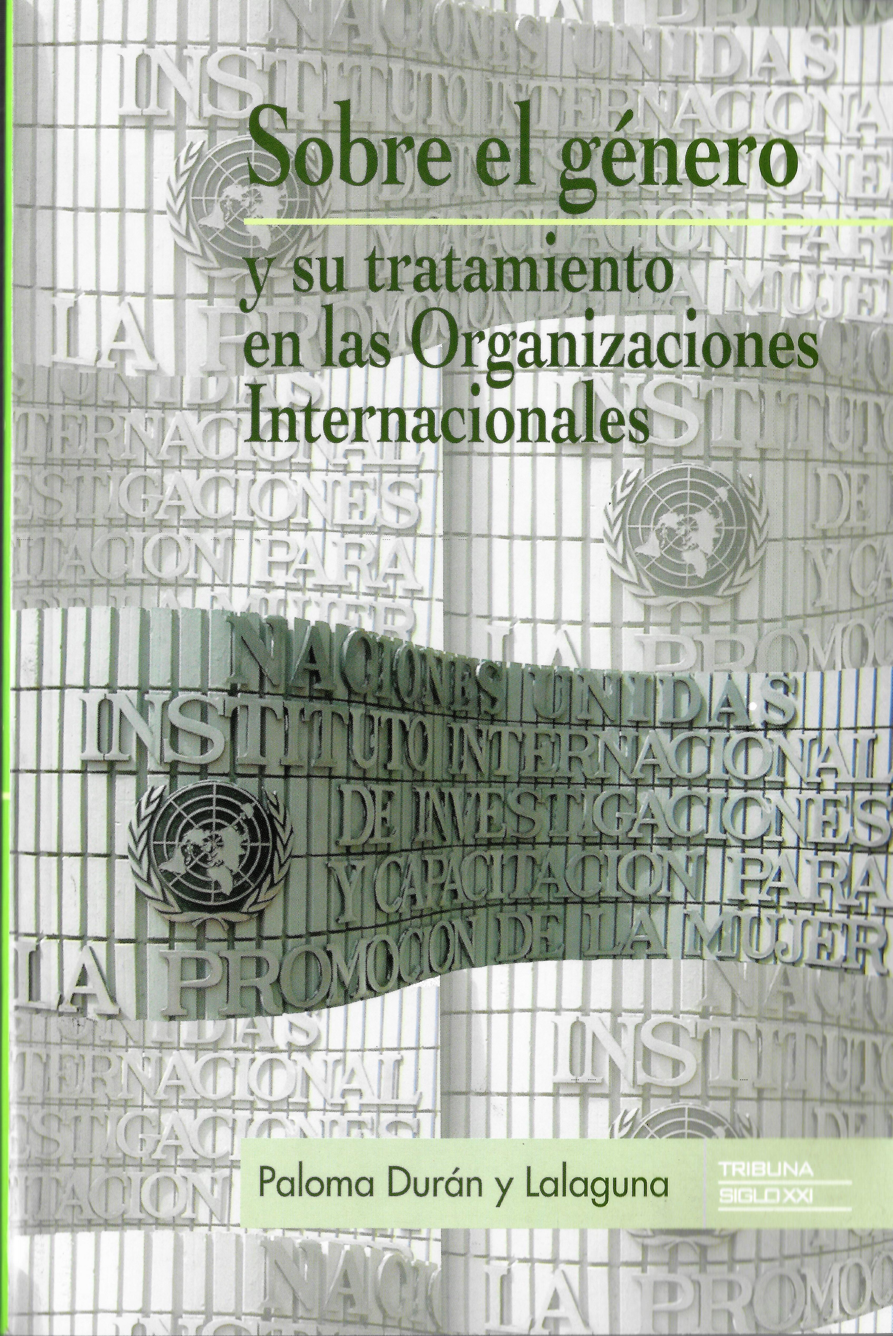 Sobre el Género y su Tratamiento en las Organizaciones Internacionales