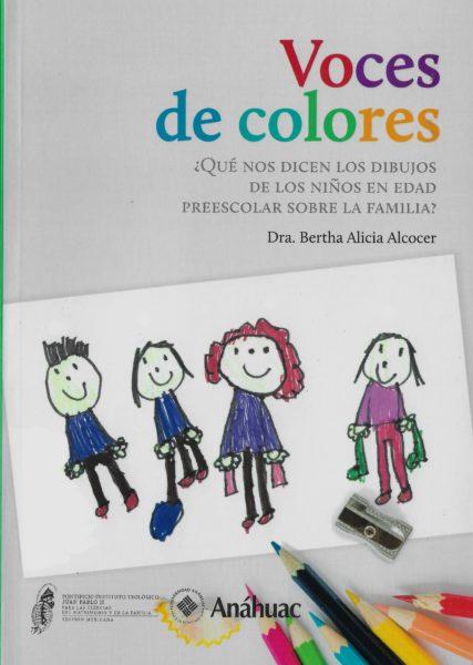 Voces de colores (en reimpresión, ¡espéralo pronto! Actualmente de venta en Gandhi)