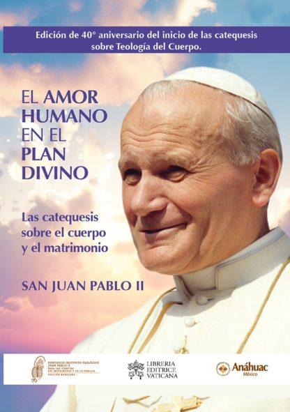 El amor humano en el plan divino Vol. I