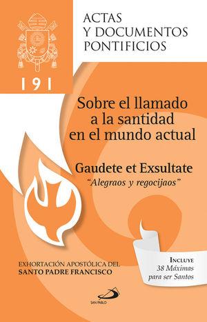 Gaudete et Exultate: Sobre el llamado a la santidad en el mundo actual