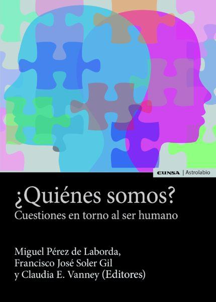 ¿Quiénes somos? Cuestiones en torno al ser humano