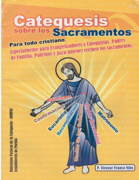 Catequesis sobre los sacramentos
