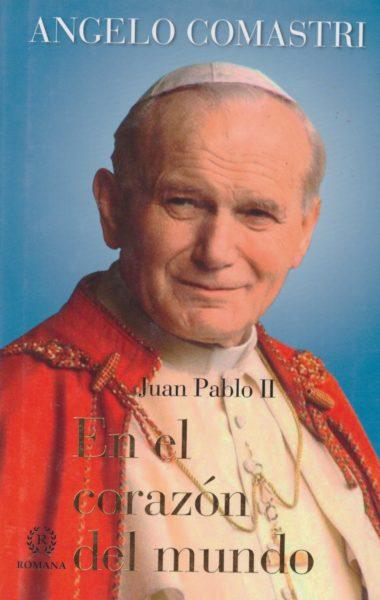 Juan Pablo II en el corazón del mundo