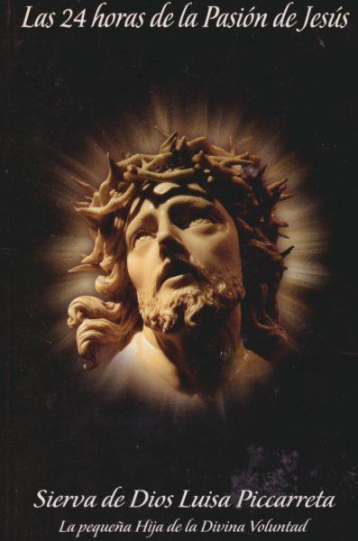 Las 24 Horas de la Pasión de Jesús