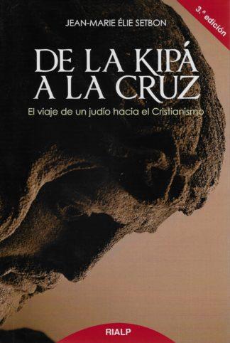 De la Kipá a la Cruz