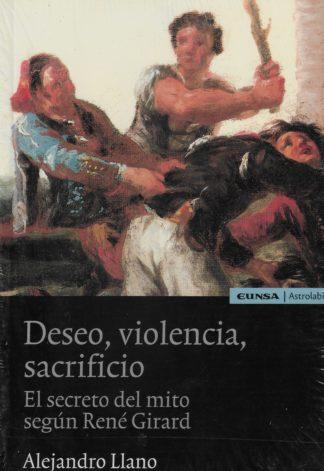 Deseo, violencia, sacrificio