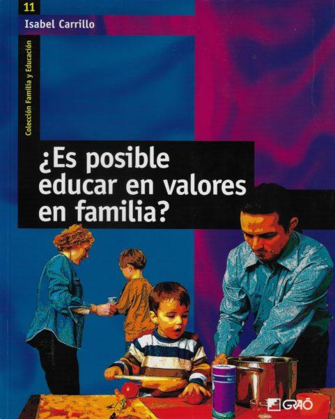 ¿Es posible educar en valores de familia?