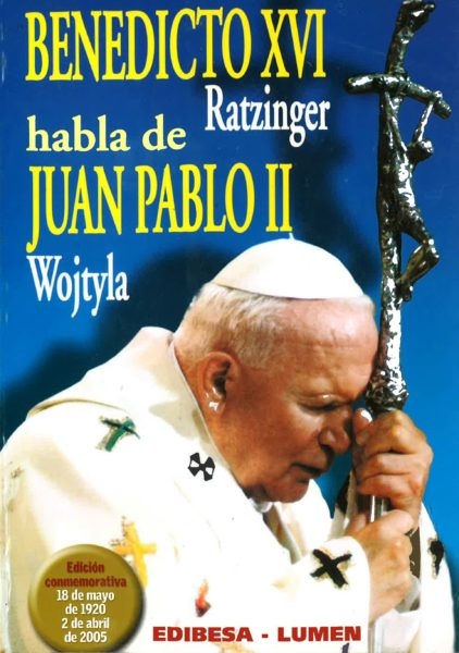 Benedicto XVI habla de Juan Pablo II