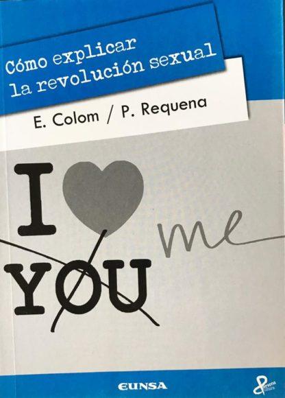 Cómo explicar la revolución sexual