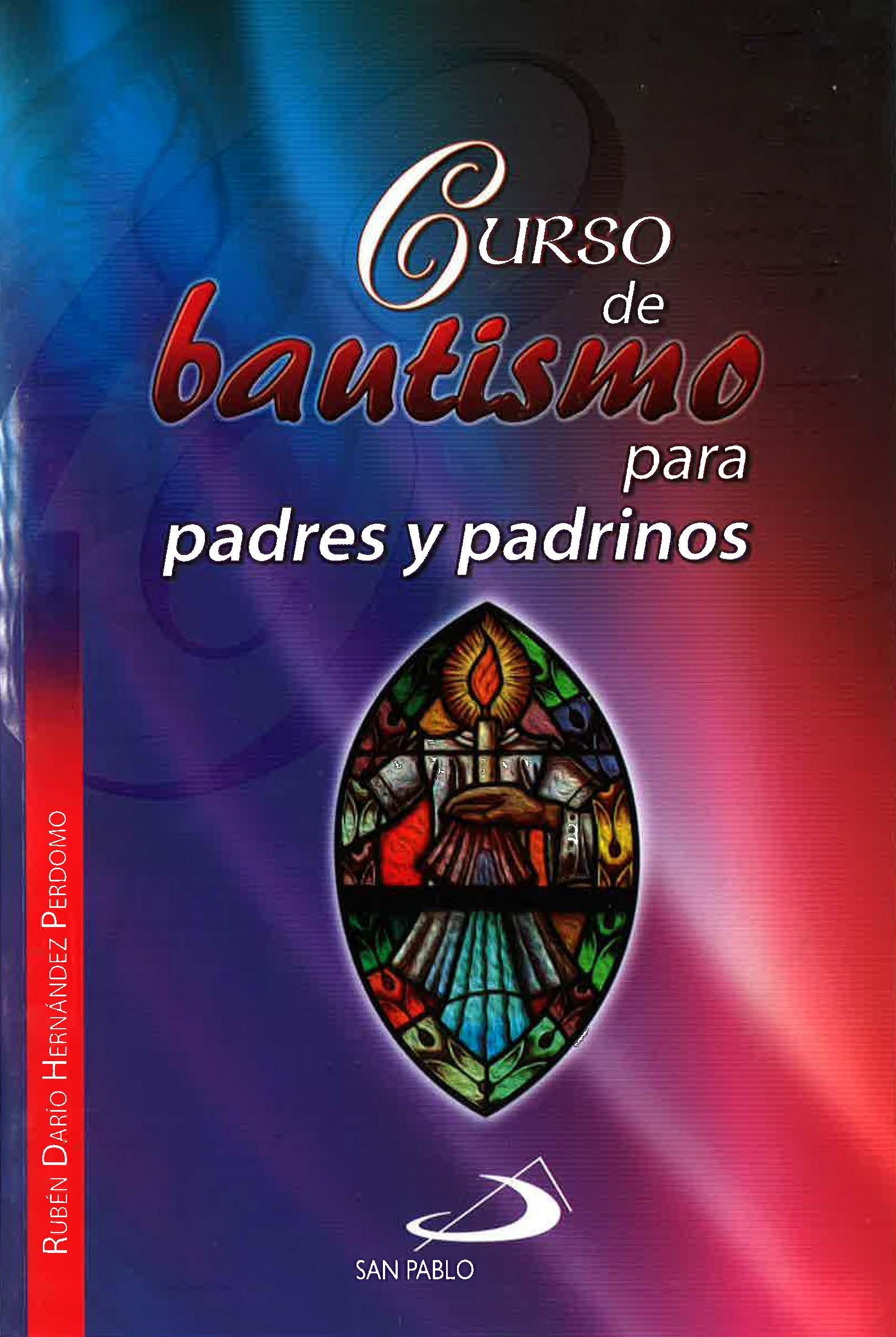 CURSO DE BAUTISMO PARA PADRES Y PADRINOS