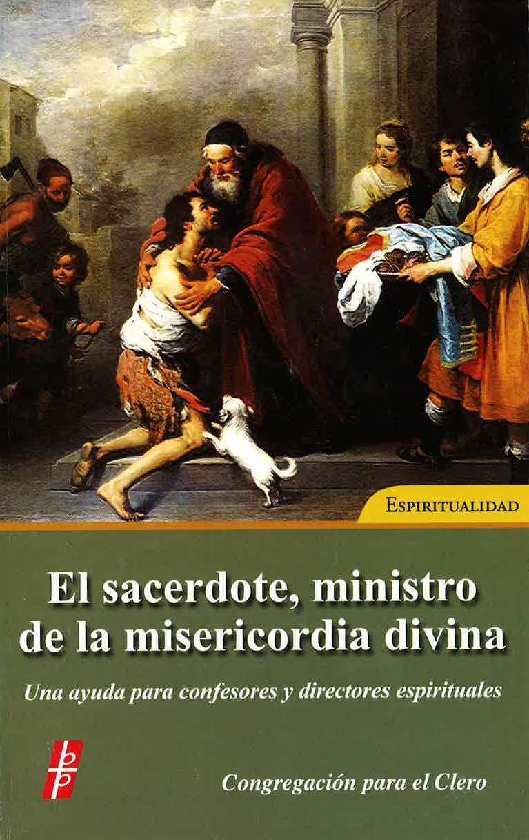 El sacerdote, ministro de la misericordia divina