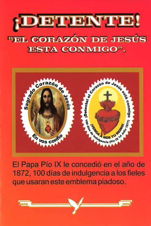 ¡DETENTE! «EL CORAZÓN SE JESÚS ESTÁ CONMIGO»