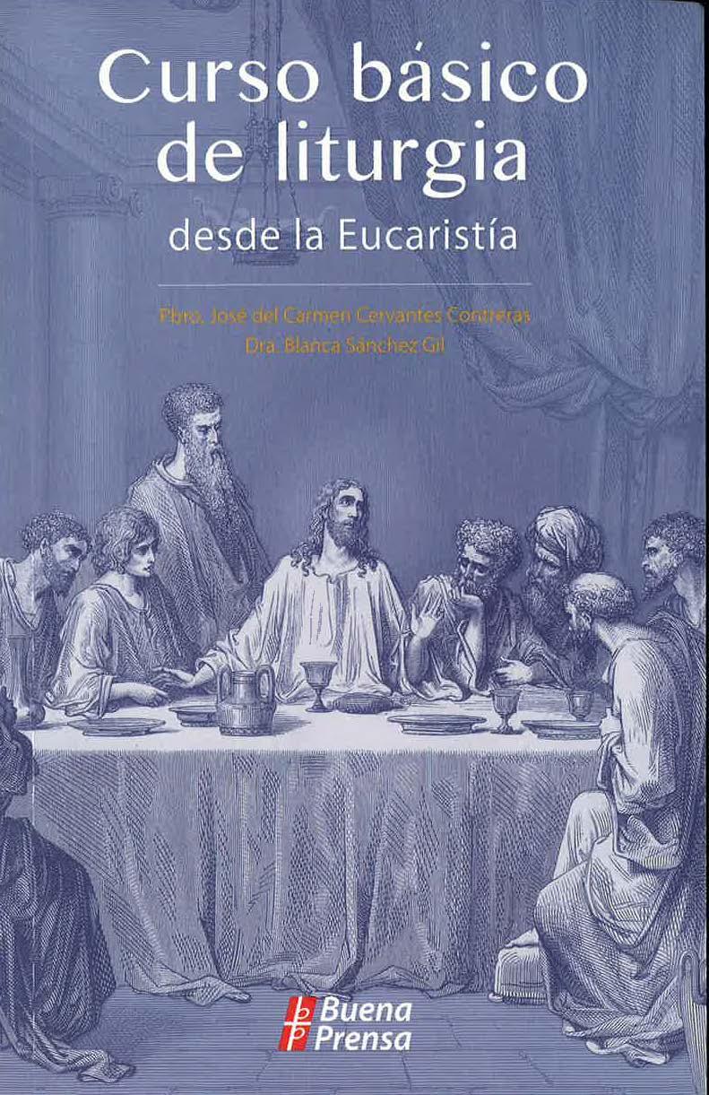 Curso básico de liturgia desde la Eucaristía