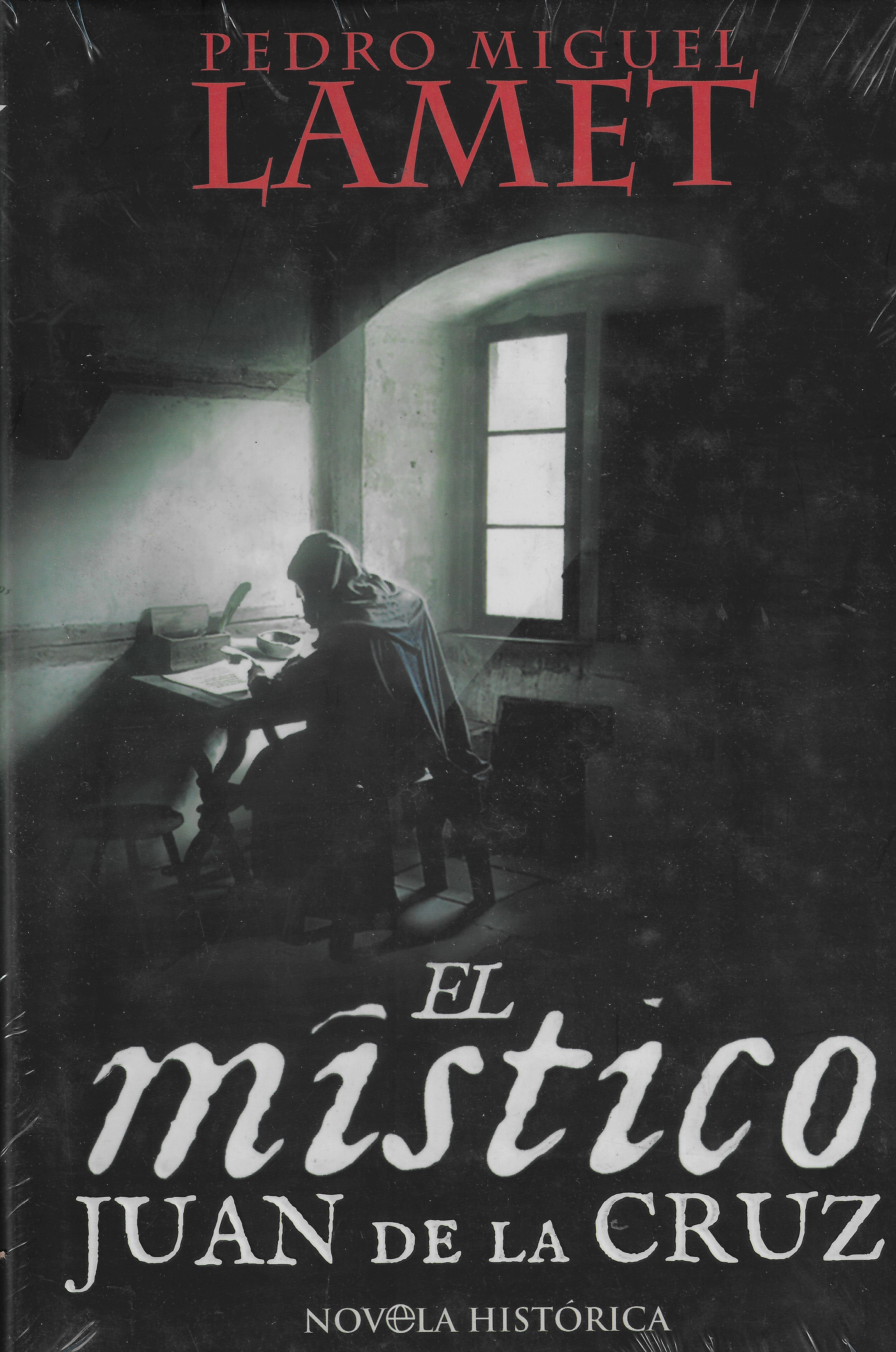 El místico. Juan de la Cruz