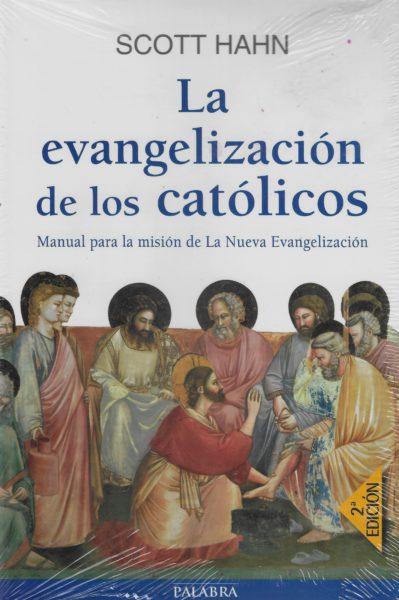 La Evangelización de los Católicos