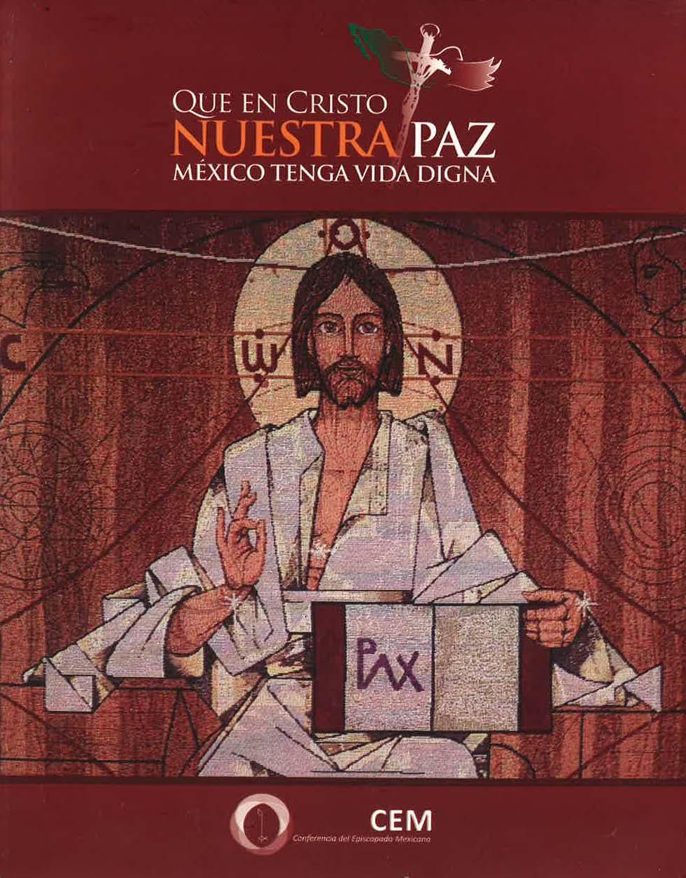 Que en Cristo nuestra paz México tenga vida digna