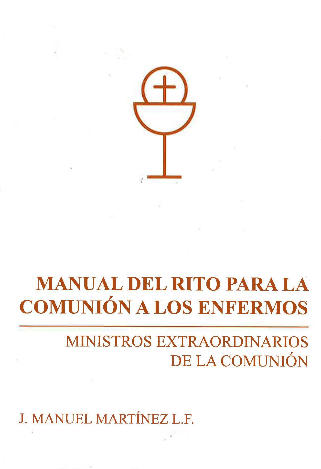 MANUAL DEL RITO PARA LA COMUNIÓN A LOS ENFERMOS
