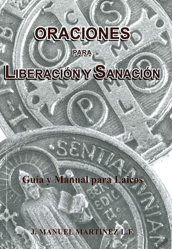 ORACIONES PARA LIBERACIÓN Y SANACIÓN