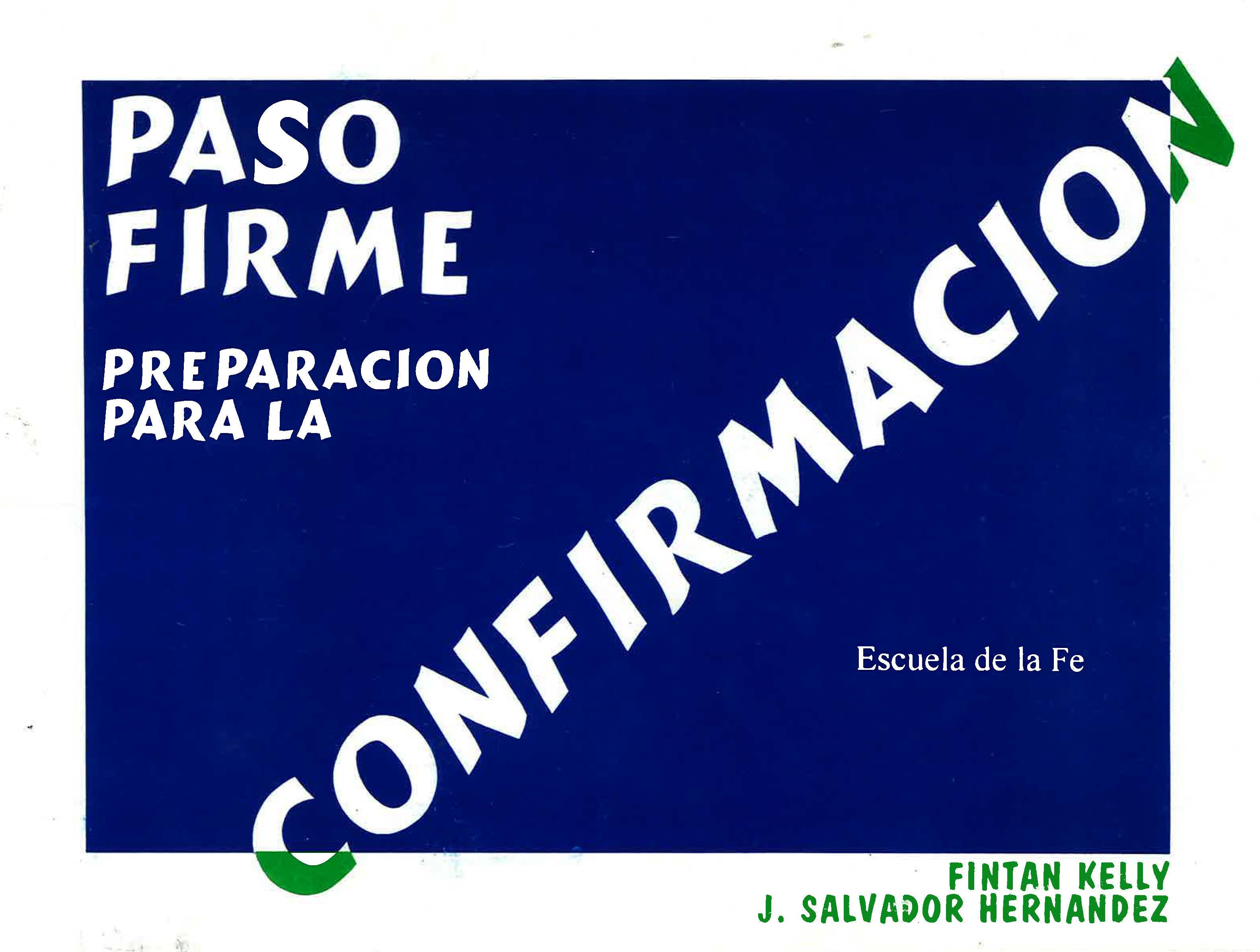 PASO FIRME PREPARACIÓN PARA LA CONFIRMACIÓN