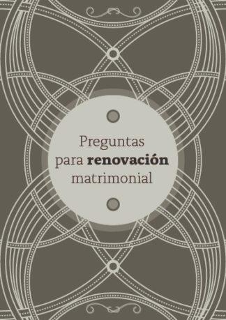 Preguntas para renovación matrimonial