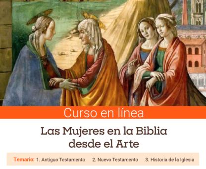 Curso breve – Las mujeres en la biblia desde el Arte (Nuevo Testamento)