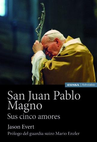 San Juan Pablo Magno: Sus cinco amores