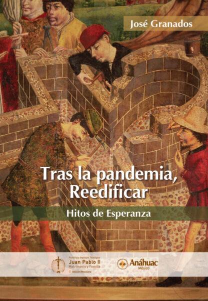 Tras la pandemia, Reedificar