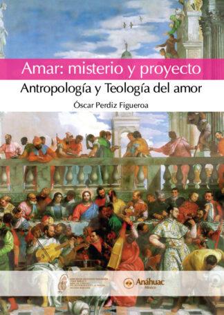 Amar: Misterio y Proyecto